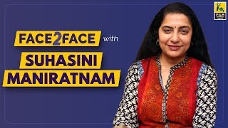 Suhasini Interview With Baradwaj Rangan   Face 2 Face