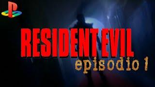 Resident Evil | Episodio 1 | Playstation (PSX) | Guia | Gameplay en Español HD