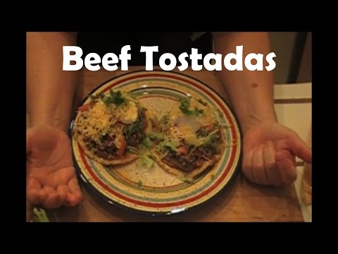 How to Make Beef Tostadas