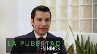 Pubertad en niños - Dr. José Antonio Orozco Morales - Endocrinólogo Pediatra