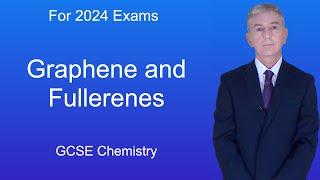 GCSE Chemistry (9-1) Graphene and Fullerenes