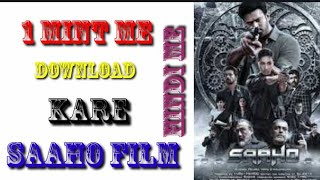 1 mint me download kare saaho film hindi me 720 hd quality ke sath me