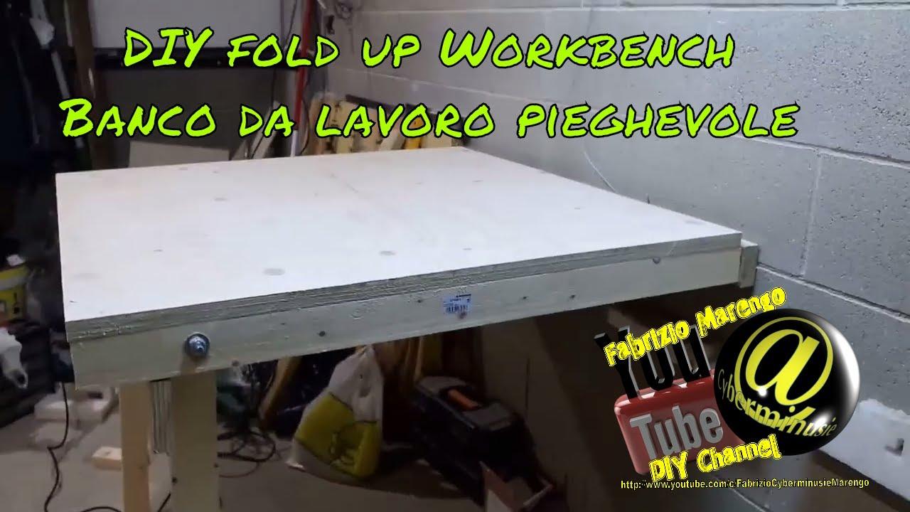 Banco Di Lavoro A Scomparsa : Banco da lavoro ripiegabile fai da te how to build diy fold down