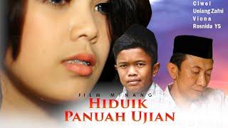 "FILM PENDEK MINANG RATU SIKUMBANG  ""HIDUIK PANUAH UJIAN"" ( Karya Al Glory)"