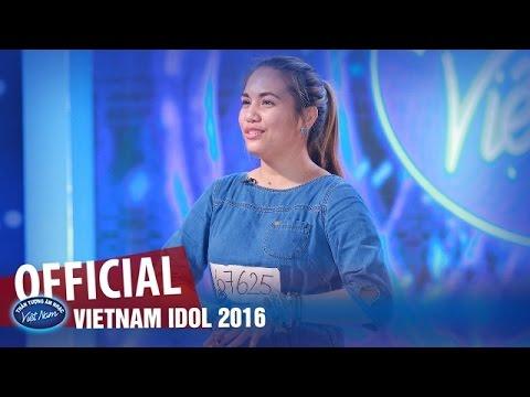 VIETNAM IDOL 2016 - CÁC THÍ SINH VÒNG THI AUDITION