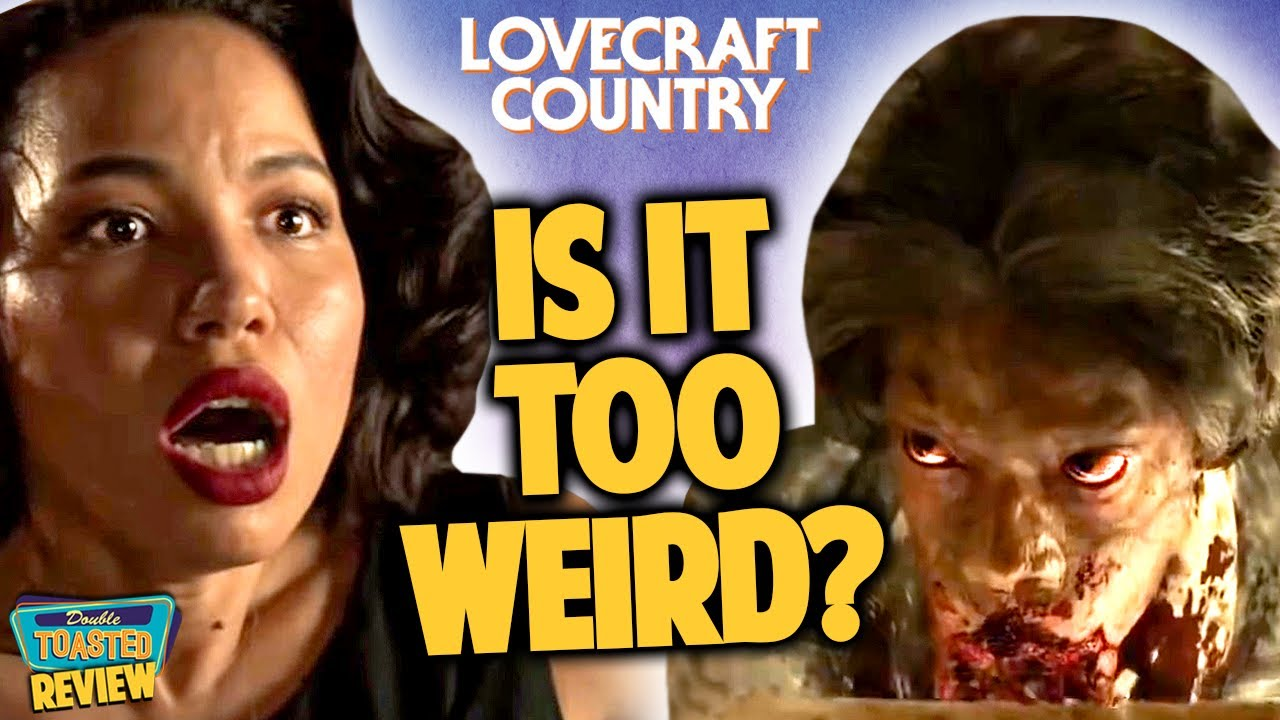 HBO'S LOVECRAFT COUNTRY REVIEW | FIRST 5 EPISODES | Double Toasted
