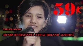Tihar Song -DJ SBS Remix(Axata  Nawaj  Roland  Almoda)