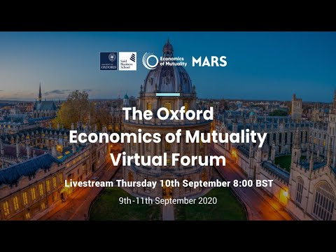 The Oxford Economics of Mutuality Forum Day 2