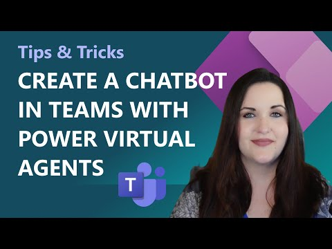 Create a chatbot in Microsoft Teams with Power Virtual Agents   Tips & Tricks
