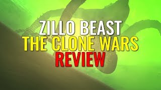 The Zillo Beast Arc - THE CLONE WARS REVIEW