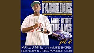 Make U Mine (feat. Mike Shorey) (Main Version)