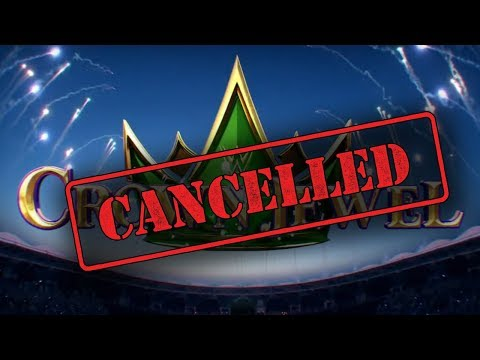 Real Reason Why WWE WILL NOT CANCEL Crown Jewel 2018 In Saudi Arabia