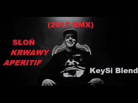 SŁOŃ - Krwawy Aperitif (WERSJA 2017) KeySi Blend