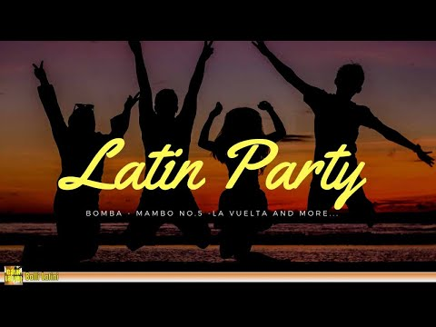 Latin Party - Fiesta Latina | Best Latin Dance, Mambo, Salsa