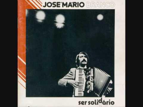 José Mário Branco - Ser Solidário: José Mário Branco - Ser Solidário, do álbum ''Ser Solidário''