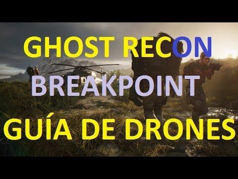 ghost-recon-breakpoint-cómo-usar-el-dron-guÍa-de-drones-tutorial-de-drone-ps4-pc-xbox-one