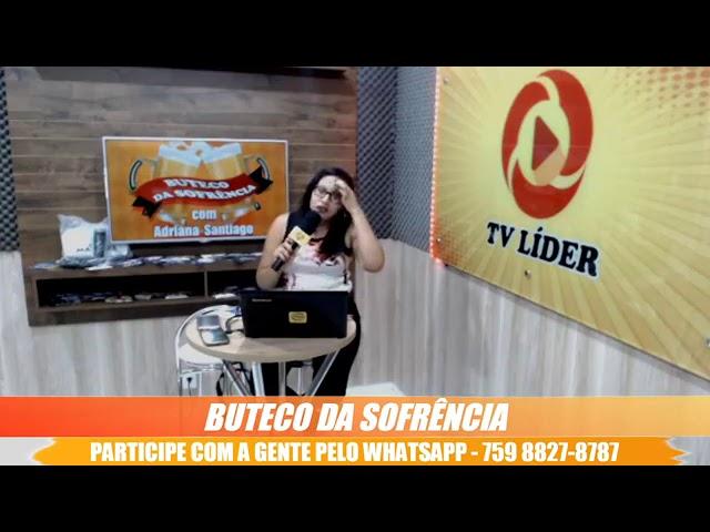 PROGRAMA BUTECO DA SOFRÊNCIA, NA LÍDER FM, COM A PARTICIPAÇÃO DE LEOZINHO XONADO