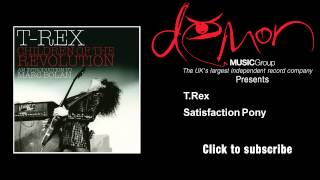T.Rex - Satisfaction Pony