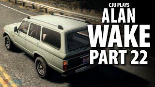 DEPARTURE - Let's Play Alan Wake Part 22 | PC Game Walkthrough