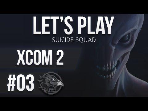 XCOM 2 | Let's Play | Suicide Squad #03 [FR]