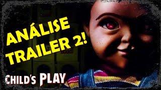 CHILD'S PLAY (2019) | ANÁLISE DO TRAILER 2 (CHUCKY, BRINQUEDO ASSASSINO REBOOT))