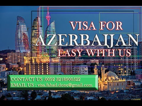 How to apply Azerbaijan visa easily