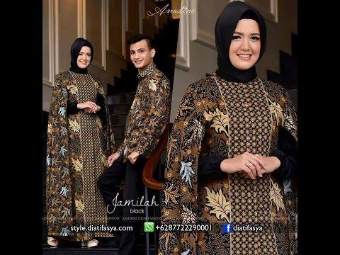 Model gamis batik 2017 dan mukena batik couple set baju koko limited edition 2017