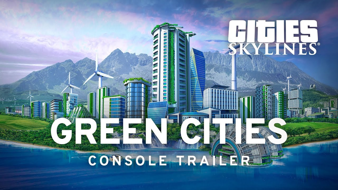 Cities: Skylines gets the eco-themed Green Cities expansion