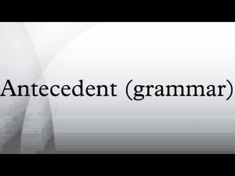 Antecedent (grammar)