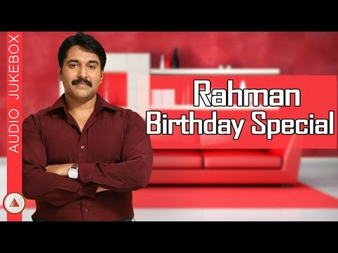 Rahman Birthday Special Vol-1  | Malayalam Film Songs | Audio Jukebox