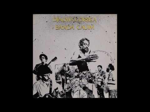 Djalma Correa & Banda Cauim 1984 - Completo