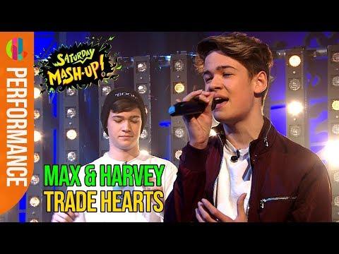 Max & Harvey | Trade Hearts | LIVE performance