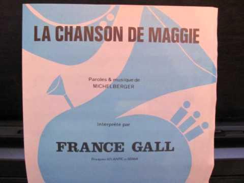 La chanson de Maggie - France Gall