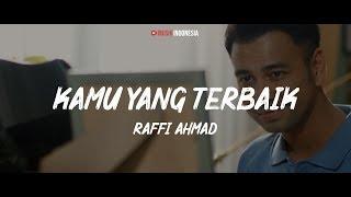 Raffi Ahmad - Kamu yang Terbaik (Lyrics Video)
