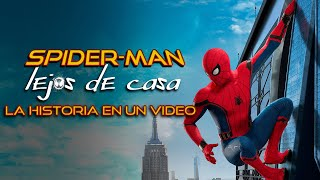 Spider-Man Far From Home: la Historia en 1 Video