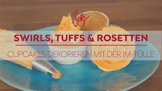 Swirls, Tuffs & Rosetten - Cupcakes dekorieren mit der 1M-Tülle | Betty´s Sugar Dreams