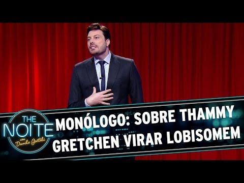 The Noite (29/10/15) - Monólogo: Sobre Thammy Gretchen Virar Lobisomem