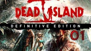 Dead Island Definitive Edition Прохождение На Русском Без Комментариев Часть 1