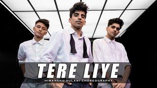Tere Liye - Prince || Himanshu Dulani Dance Choreography