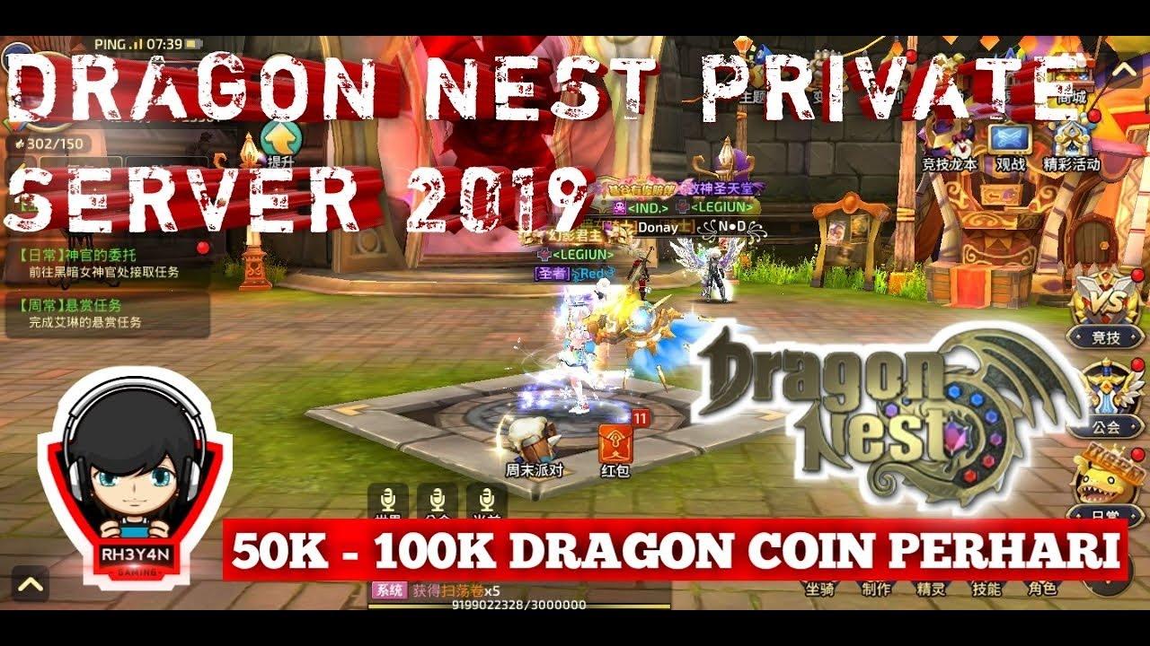 Tips & Trick Cara mendapatkan 50K - 100K Dragon Coin/day,Dragon Nest Mobile  2019 Private Server !!!