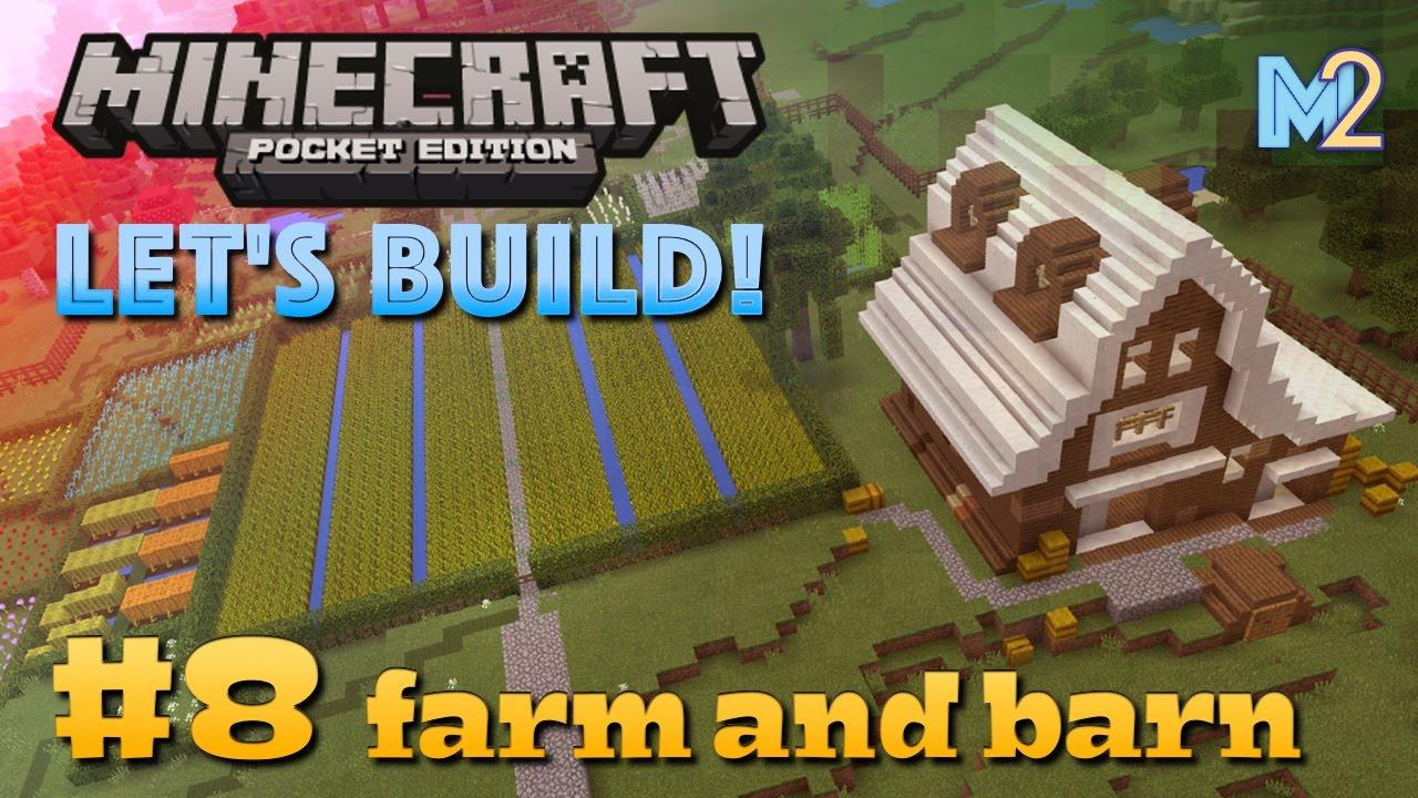 Minecraft PE - Farm and Barn (Let's Build a World #8 ...