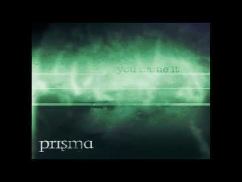 Prisma - You Name It (2012 full CD)