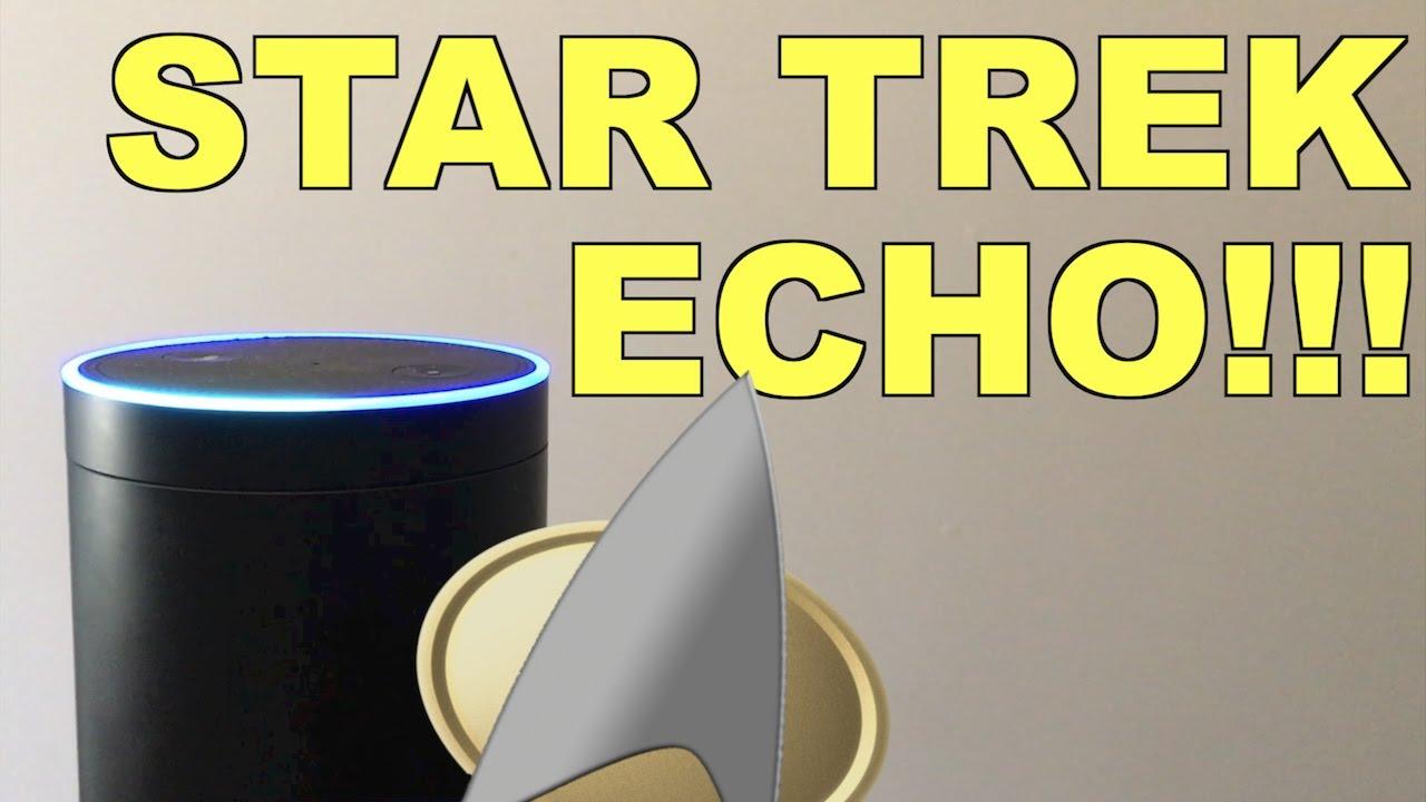 Star Trek Amazon Echo!!