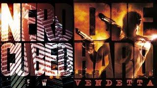 Nerd³ FW -  Die Hard: Vendetta