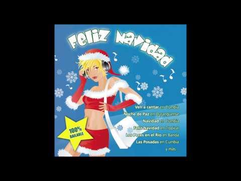 Ven A Cantar Cumbia - Feliz Navidad