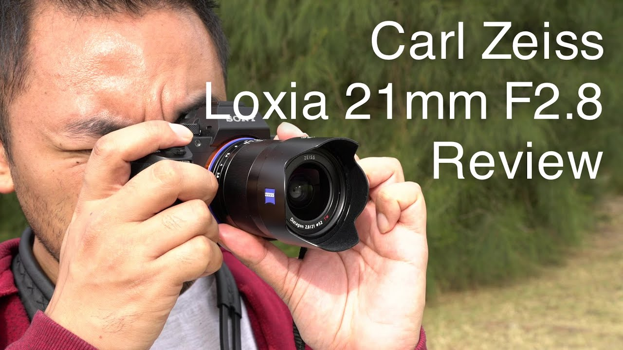 zeiss loxia 2.8 21 review