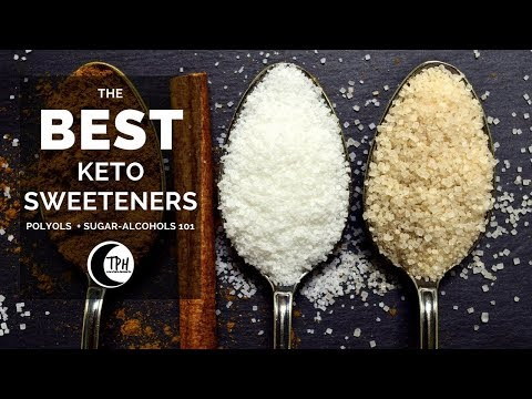 Polyols & Sugar-Alcohols 101 | The Best Keto Sweeteners