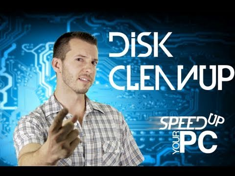 Fix Your Slow PC - Disk Cleanup
