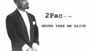 2Pac - Never Take Me Alive (Ft. DMX) {{2010 REMIX}}
