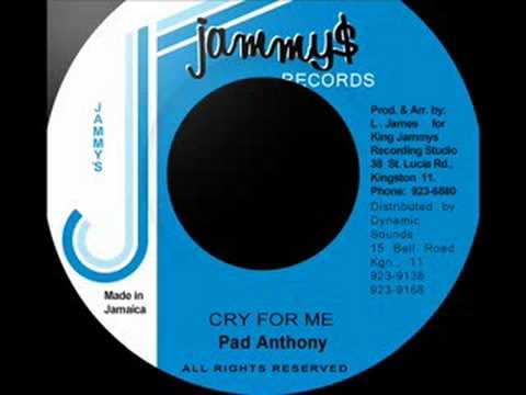 Pad Anthony - Cry For Me